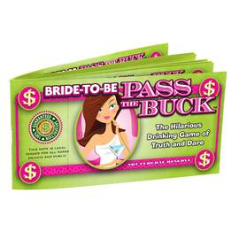 (d) bride to be pass the buck