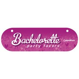 bachelorette party sign 6inx18in